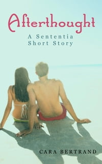 Afterthought: A Sententia Short Story