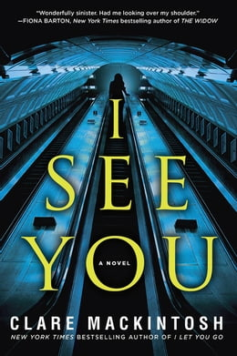 Book I See You by Clare Mackintosh