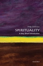 Spirituality: A Very Short Introduction by Philip Sheldrake