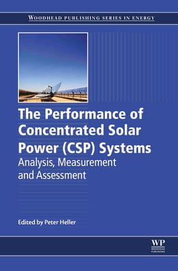 Book The Performance of Concentrated Solar Power (CSP) Systems by Peter Heller