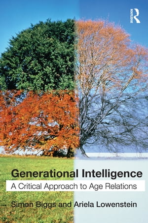 Generational Intelligence A Critical Approach to Age Relations
