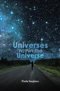 Universes Within the Universe cfdf5c9d-b062-450f-8fc3-9f1a08132791