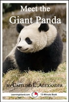 Meet the Giant Panda: A 15-Minute Book