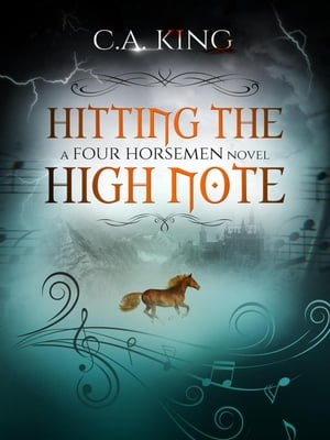 Hitting The High Note: A Four Horsemen Novel, #3