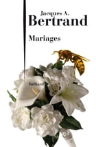Mariages by Jacques A. BERTRAND