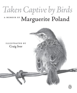 Book Taken Captive by Birds by Marguerite Poland