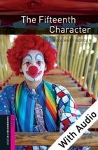 The Fifteenth Character - With Audio Starter Level Oxford Bookworms Library by Rosemary Border