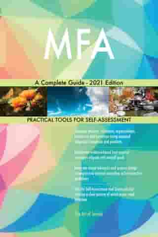 MFA A Complete Guide - 2021 Edition by Gerardus Blokdyk