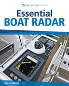 Essential Boat Radar by Bill Johnson