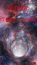 Beyond the Cosmic Tunnel 61b611f5-ded8-4204-bd67-c8f333a38e9c