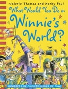 What Would You Do In Winnie's World