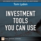 Investment Tools You Can Use by Tom Lydon