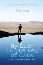 My Life in the Sea of Cars by James Murray