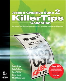 Book Adobe Creative Suite 2 Killer Tips Collection by Scott Kelby
