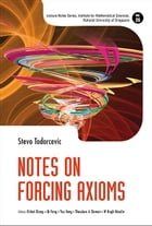 Notes on Forcing Axioms by Stevo Todorcevic