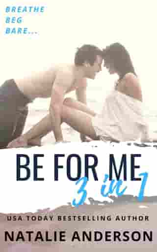 'Be For Me' - Three Book Bundle (Contemporary Romance Series Boxed Set, books 1-3)