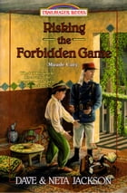 Risking the Forbidden Game: Maude Carry by Dave Jackson