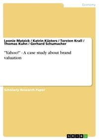 'Yahoo!' - A case study about brand valuation: A case study about brand valuation