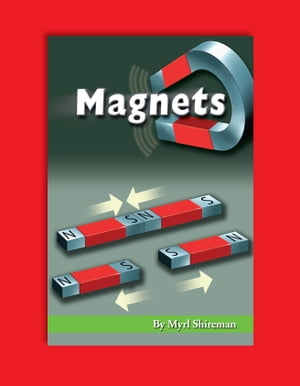 Magnets: Reading Level 4