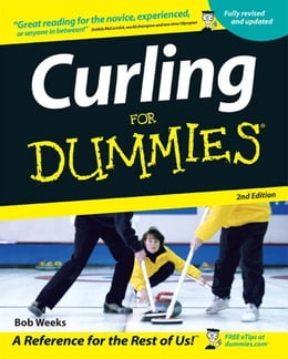 Book Curling For Dummies by Bob Weeks