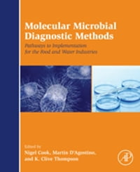 Molecular Microbial Diagnostic Methods: Pathways to Implementation for the Food and Water Industries