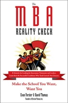 The MBA Reality Check: Make the School You Want, Want You
