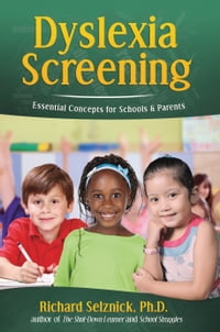 Dyslexia Screening: Essential Concepts for Schools & Parents