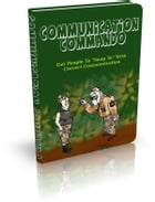 Communication Commando by Anonymous