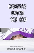 Monster Under The Bed 8bfd318f-457c-481a-88fb-985f40389628