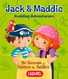 The Treasure of Terence the Terrible: Jack & Maddie [Picture book for children] by Bénédicte Carboneill