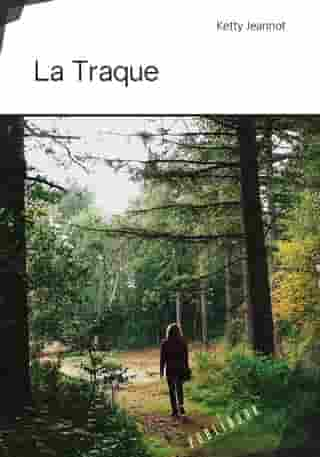 La Traque by Ketty Jeannot