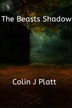 The Beasts Shadow