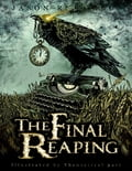 The Final Reaping 737668a7-6775-41dc-9d56-72cec9e88bc9