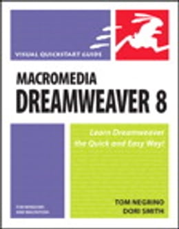 Book Macromedia Dreamweaver 8 for Windows and Macintosh: Visual QuickStart Guide by Dori Smith