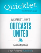 Quicklet on Warren St. John 's Outcasts United (CliffNotes-like Summary) by Alissa  Grosso