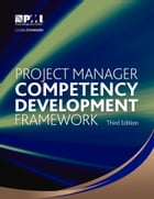 Project Manager Competency Development Framework – Third Edition by Project Management Institute Project Management Institute