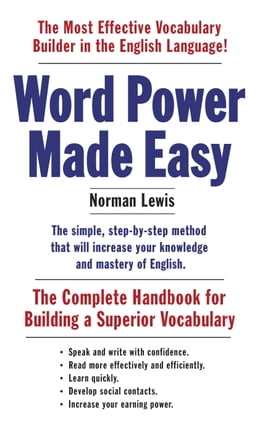 Book Word Power Made Easy: The Complete Handbook for Building a Superior Vocabulary by Norman Lewis