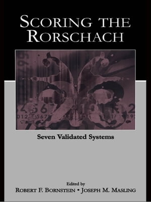 Scoring the Rorschach Seven Validated Systems