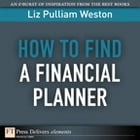 How to Find a Financial Planner by Liz Weston