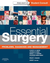 Essential Surgery E-Book: Problems, Diagnosis and Management: With STUDENT CONSULT Online Access