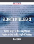 9781489152862 - Gerard Blokdijk: Security Intelligence - Simple Steps to Win, Insights and Opportunities for Maxing Out Success - 書