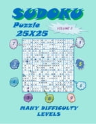 Sudoku Puzzle 25X25, Volume 2 by YobiTech Consulting