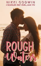 Rough Waters by Nikki Godwin