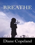 Breathe by Diane Copeland