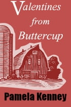 Valentines from Buttercup by Pamela Kenney