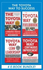 The Toyota Way to Success EBOOK BUNDLE by David Meier