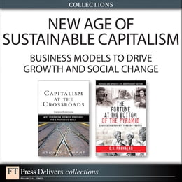 Book New Age of Sustainable Capitalism: Business Models to Drive Growth and Social Change (Collection… by Stuart L. Hart