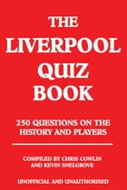 The Liverpool Quiz Book by Chris Cowlin