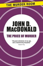 The Price of Murder by John D. MacDonald