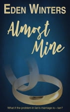 Almost Mine by Eden Winters